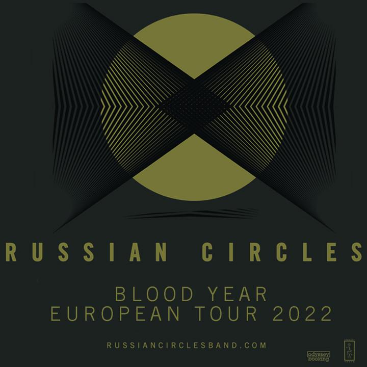 Medium russian circles 2022 euro tour admat ig